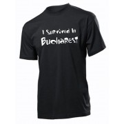 "Tricou personalizat, model "" I survived in Bucharest """